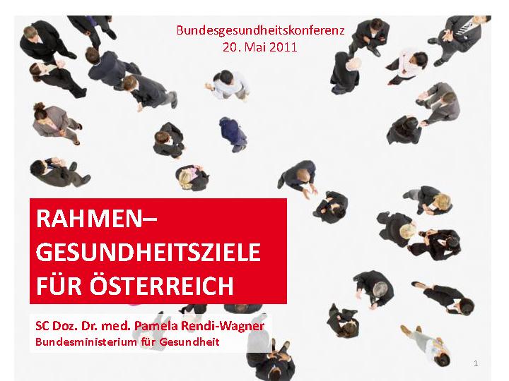 Praesentation Gesundheitsziele Wozu Rendi Wagner 2011
