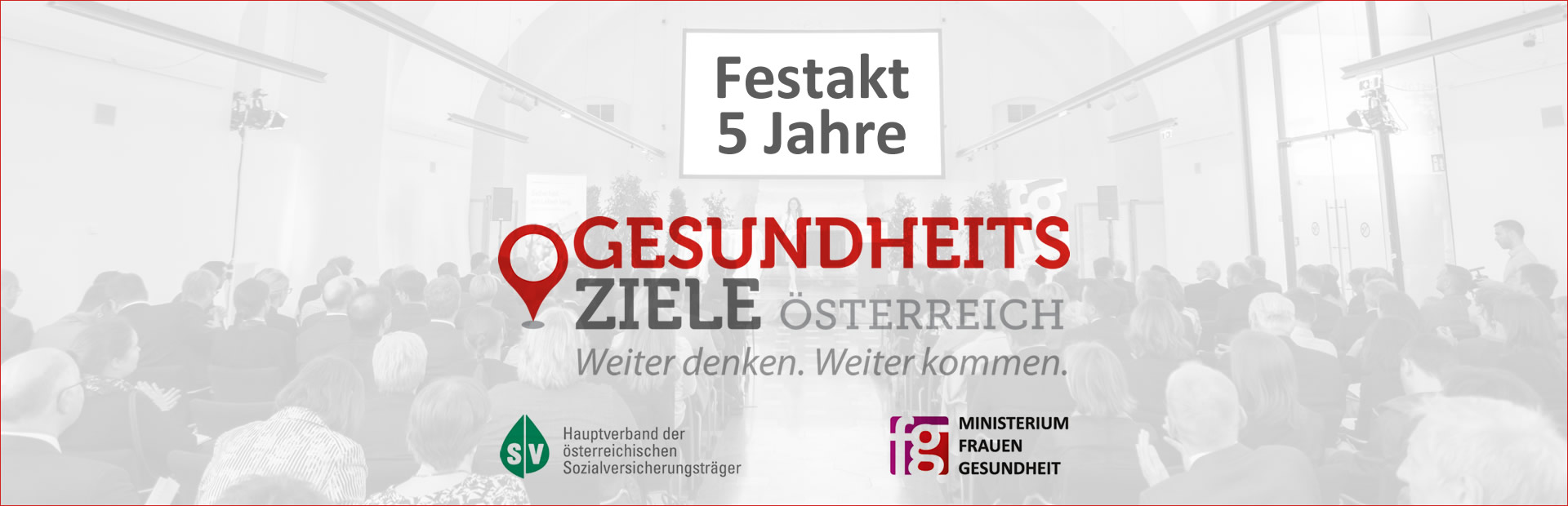 Headerbild Festakt 5 Jahre Gesundheitsziele Oesterreich